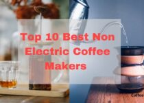 Best Non Electric Coffee Makers